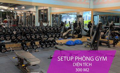 Hướng dẫn setup phòng gym 300m2 từ A-Z